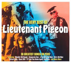 Cover - Lieutenant Pigeon: Very Best Of Lieutenant Pigeon, The