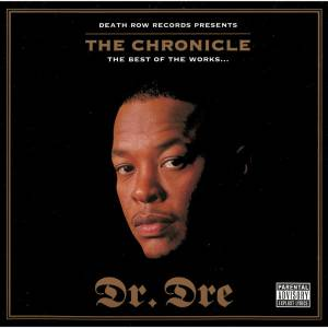 Cover - Bushwick Bill, Kurupt, RBX, The Lady Of Rage & Snoop Doggy Dogg: Dr. Dre The Chronicle - The Best Of The Works ...