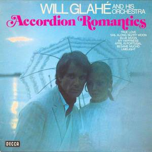 Cover - Will Glahé & Sein Orchester: Accordion Romantics