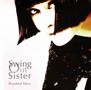 Cover - Swing Out Sister: Beautiful Mess