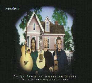 Cover - Everclear: Songs From An American Movie Vol. One: Learning How To Smile