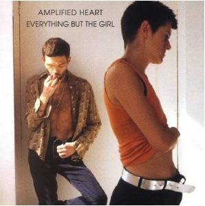 Cover - Everything But The Girl: Amplified Heart