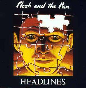 Flash And The Pan: Headlines - Cover