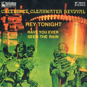 "Creedence Clearwater Revival: Have You Ever Seen The Rain / Hey Tonight (7"") - Bild 6"