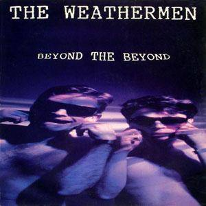Cover - Weathermen, The: Beyond The Beyond