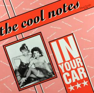 The Cool Notes: In Your Car - Cover