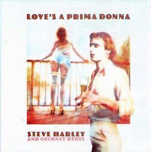 Steve Harley & Cockney Rebel: Love's A Prima Donna - Cover