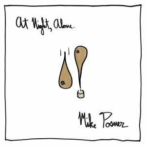 Cover - Mike Posner: At Night, Alone