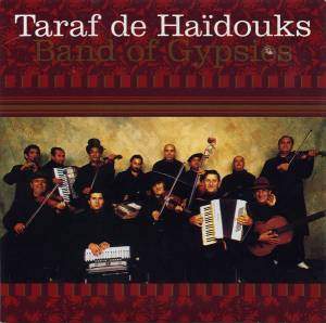 Cover - Taraf De Haïdouks: Band Of Gypsies