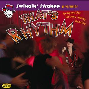 Swingin' Swanee Presents: That's Rhythm (CD) - Bild 1