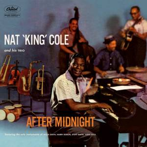 Cover - Nat King Cole Trio: After Midnight