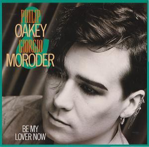 Philip Oakey & Giorgio Moroder: Be My Lover Now - Cover