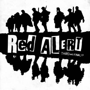 Cover - Red Alert: Third And Final E.P.