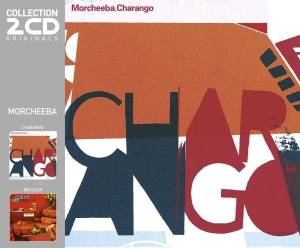 Cover - Morcheeba: Charango / Big Calm