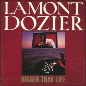 Cover - Lamont Dozier: Bigger Than Life