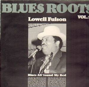 Cover - Lowell Fulson: Blues All 'round In My Bed - Blues Roots Vol. 19