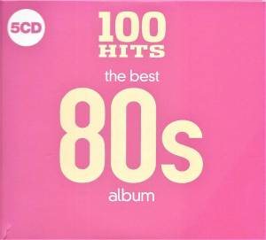 Cover - Roachford: 100 Hits - The Best 80s Album