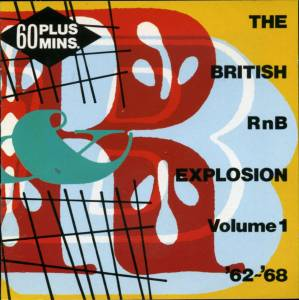 Cover - Pete Kelly's Soulution: British Rnb Explosion Volume 1 ' 62-'68, The