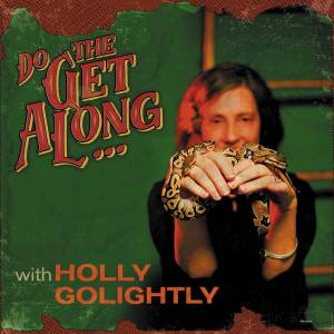 Cover - Holly Golightly: Do The Get Along With Holly Golightly