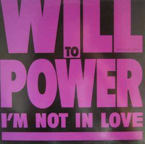 Cover - Will To Power: I'm Not In Love