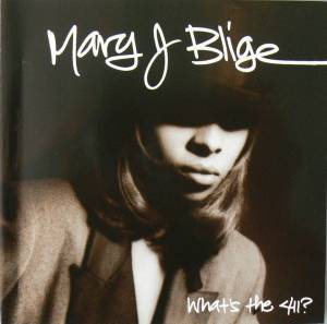 Cover - Mary J. Blige: What's The 411?