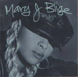 Cover - Mary J. Blige: My Life