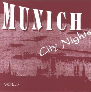 Cover - Tommy Tutone: Munich City Nights Vol. 05