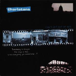 The Charlatans: Can't Get Out Of Bed - Cover