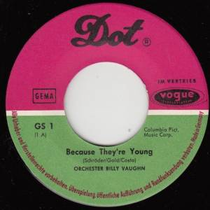 "Billy Vaughn: Because They're Young (7"") - Bild 3"