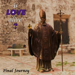 Is Love Alive?: Final Journey (CD) - Bild 1