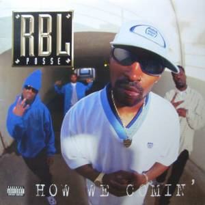 "RBL Posse: How We Comin' (12"") - Bild 1"