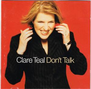 Cover - Clare Teal: Don't Talk