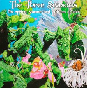 Cover - Sidewalk Society: Three Seasons - The Spring, Summer And Autumn Of Love, The