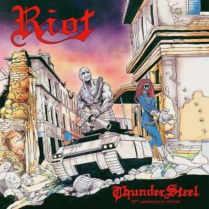 Cover - Riot: Thundersteel - 30th Anniversary Edition