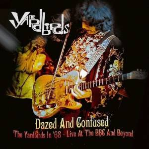 Cover - Yardbirds, The: Dazed And Confused