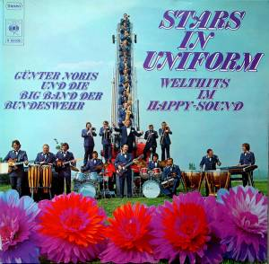 Cover - Günter Noris & Die Big Band Der Bundeswehr: Stars In Uniform - Welthits In Uniform
