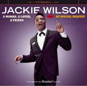 Cover - Jackie Wilson: Woman, A Lover, A Friend / By Special Request, A