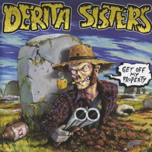 Cover - DeRita Sisters, The: Get Off My Property