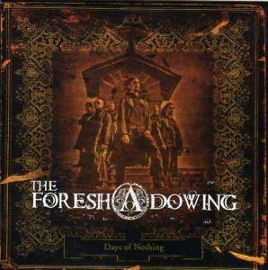 The Foreshadowing: Days Of Nothing - Cover