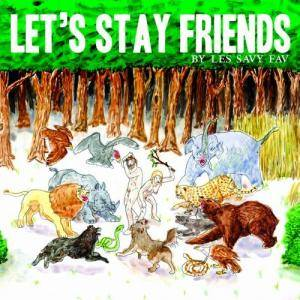 Les Savy Fav: Let's Stay Friends - Cover
