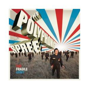 Cover - Polyphonic Spree, The: Fragile Army, The