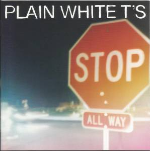Cover - Plain White T's: Stop