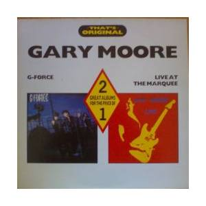 Gary Moore: G-Force / Live At The Marquee - Cover