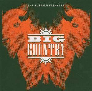 Cover - Big Country: Buffalo Skinners, The