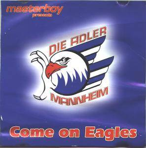 Cover - Masterboy: Adler Mannheim - Come On Eagles, Die