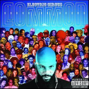 Common: Electric Circus - Cover