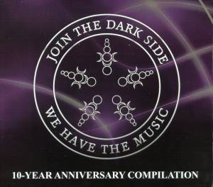 Cover - Art Noir: Join The Dark Side, We Have The Music 2008-2018 10-Year Anniversary Compilation