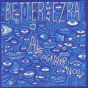Cover - Better Than Ezra: All Together Now