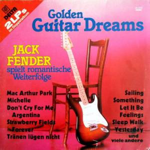 Cover - Jack Fender: Golden Guitar Dreams