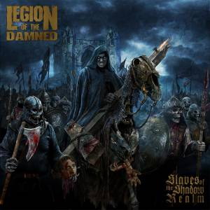 Cover - Legion Of The Damned: Slaves Of The Shadow Realm